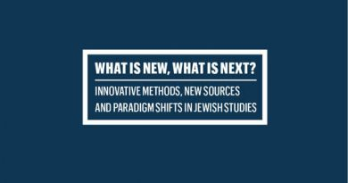 Innovative Methods, New Sources, and Paradigm Shifts in Jewish Studies - a conference